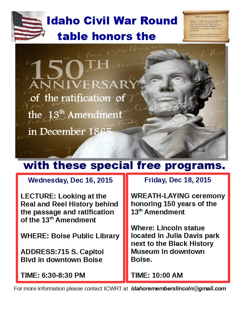 13th Amendment program of the Idaho civil War Round Tble for Dec 2015